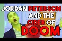 Jordan Peterson and The Cider of DOOM