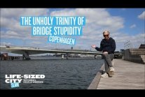 The Unholy Trinity of Bridge Stupidity in Copenhagen