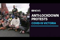 Anti-lockdown protesters clash with police in Melbourne