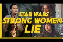 Strong Women of Star Wars, It's A Lie & Here's The Proof