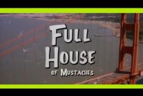 Full House of Mustaches
