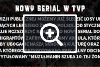 Imigranci - nowy serial TVP ;)