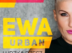 Ewa Urban - Ludzka rzecz (Jurorka w programie All Together Now)