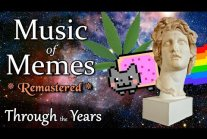 Music of Memes - Through the Years **Remastered**
