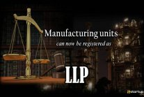 Manufacturing Units can now get LLP Registration